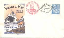 SEMANA DEL MAR - ORGULLO NACIONAL - FLOTA MERCANTE DEL ESTADO - FDC ENERO 1944 - EARTHQUAKE TERREMOTO DE SAN JUAN