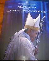 VATICAN 2015 - OFFICIAL FOLDER POPE FRANCESCO VERSO L'ANNO SANTO DELLA MISERICORDIA - Collections