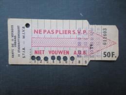 TICKET TRAM (M1518) STIB - MIVB Bruxelles (2 vues) Ticket11 voyages 50 franc belge n� 011603 s�rie T6 couleur gris beige
