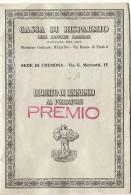 J-LIBRETTO DI RISPARMIO AL PORTATORE-CASSA DI RISPAMIO DELLE PROVINCIE LOMBARDE-VEDI DESCRIZIONE - Azioni & Titoli