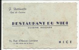 Carte De Visite , RESTAURANT DU MIDI , Cuisine Soignée , J. Bertinatto Chef De Cuisine , 16 Rue D' Alsace Lorraine NICE - Visiting Cards