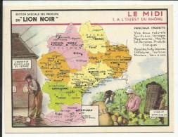LE MIDI , A L' Ouest Du Rhône , Edition Spéciale Des PRODUITS Du LION NOIR , N° 1 - Géographie