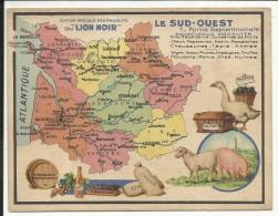 LE SUD OUEST , Partie Septentrionale , Edition Spéciale Des PRODUITS Du LION NOIR , N° 1 - Géographie
