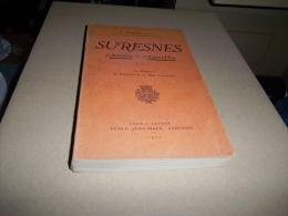 EO : SURESNES D'AUTREFOIS & D'AUJOURD'HUI 1926 O. SERON (36 Gravures Et Un Plan Hors-texte) Hauts-de-Seine Ile-de-France - Ile-de-France
