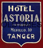 MARROC - TANGER -  HOTEL ASTORIA - HOTEL ADV. LABEL - Hotel Labels