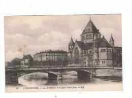 STRASBOURG: La Synagogue Et Le Quai Saint-Jean - Strasbourg