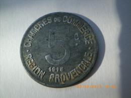 JETON  -  5 Centimes - CHAMBRE DE COMMERCE REGION PROVENçALE - ALU - 1918 - - Monetari / Di Necessità