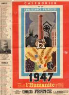 L'HUMANITE 1947 ) RARE - SUPERBES ILLUSTRATIONS-PHOTOS De JAURES,GABRIEL PERI, M CACHIN,M THOREZ- CITATIONS CELEBRES - Calendarios