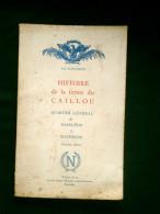 HISTOIRE De La Ferme Du CAILLOU QUARTIER GENERAL De NAPOLEON à WATERLOO Théo FLEISCHMANN - Livres, BD, Revues