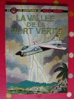 Buck Danny. N° 38. La Vallée De La Mort Verte. Dupuis 1973 (EO). - Buck Danny