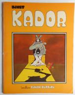 KADOR N° 1 Par BIENT EO 1978 - Kador