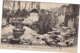 BOULOGNE SUR MER / LE DEBARQUEMENT ET LE TRI DU POISSON - Boulogne Sur Mer