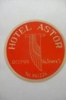 Etiquette D'hotel  Art Deco Pub ASTOR ROMA - Etiquettes D'hotels