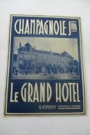 etiquette d�hotel  art deco pub LE GRAND HOTEL CHAMPAGNOLE