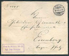 1894 Germany Koln Coln Frei Lt. Anvers. No 21 Kgl. Eisb. Direktion Brief Eisenbahn Eisenberg Railway - Allemagne