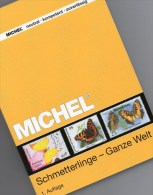 Schmetterlinge Ganze Welt MICHEL Motiv-Katalog 2015 New 64€ Color Topics Butterfly Catalogue The World 978-3-95402-109-3 - Minéraux & Fossiles