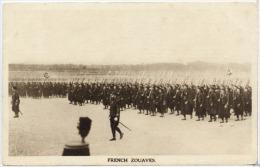 #2062 - Défilé De Zouaves « Types Of The Allied Armies - French Zouaves » - Guerre 1914-18