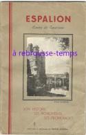 édition 1947-Espalion Son Histoire Ses Monuments Ses Promenades-44 Pages 13,7 X 21cm - Geschichte