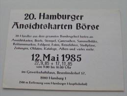20. Hamburger Ansichtskarten Börse - Anno 12 Mai 1985 (N° 3189 ) - ( Zie/voir Foto Voor Details ) !! - Bourses & Salons De Collections