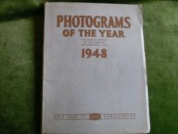 Photograms Of The Year 1948 - The Annual Review Of The World`s Photographic Art - Photography