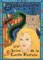 XV° SALON DE LA CARTE POSTALE  DE DRAGUIGNAN Illustration PATRICK HAMM- LE  DRAGON - Collector Fairs & Bourses