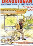 SALON DE LA CARTE POSTALE  DE DRAGUIGNAN Illustration MICHAËL CROSA - Collector Fairs & Bourses