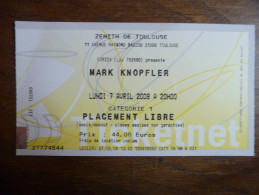 Ticket de Concert Mark Knopfler (Dire Straits) Z�nith Toulouse 2008