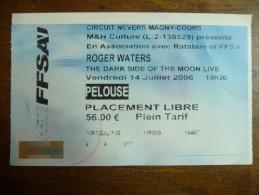 Ticket de Concert Roger Waters (PINK FLOYD) Circuit Never Magny-Cours 2006