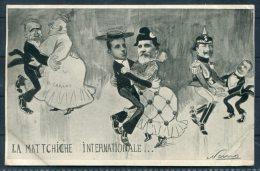 1906 Carte Satirique La Mattchiche Internationale Kaiser France Germany Politics Satire Postcard - Satirical