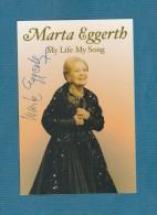 Marta Eggerth  (deutsche Schauspielerin Verstorben Dezember 2013 )  - Persönlich Signiert - Autographes