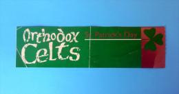 ORTHODOX CELTS - St. Patrick´s Day * Unkown Old Ticket * Ireland Irish Folk Music - Tickets - Vouchers
