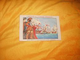 CHROMO ANCIEN DATE ?. / HISTOIRE DE LA MARINE FRANCAISE.- MAILLE - BREZE ET ../ OFFERT PAR LION NOIR - Trade Cards