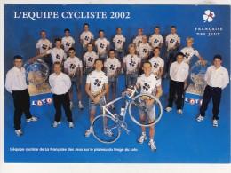EQUIPE 2002  DE  LA FRANCAISE  DES  JEUX   N66 - Cartes Postales