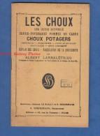 Petit Livre - LES CHOUX - Etude & Analyse D' Albert LARBALETRIER Ingénieur Saint Pol Sur Ternoise - Agriculture Agricole - Histoire