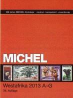 MICHEL West-Africa Part 5/I A-G 2013 New 74€ Catalog Afrika Benin Burkina Faso Elfenbeinküste Gambia Ghana Guinea Bissau - Télécartes