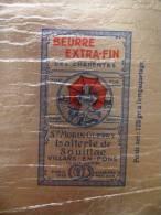 T717 / étiquette D´emballage Beurre De La Laiterie De SOUILLAC - VILLARS EN PONS - Charente-Maritime - Factures
