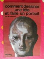 Comment Dessiner Une Tête Et Faire Un Portrait. José Parramon. Bordas 1983. Collection Activités Artistiques - Livres, BD, Revues