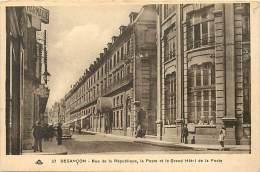 - Doubs - Ref- A791 - Besançon - Rue De La Republique - La Poste Et Le Grand Hotel De La Poste - Carte Bon Etat - - Besancon