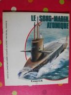 Le Sous-marin Atomique. Touret 1975. Avec Décalcomanies - Books, Magazines, Comics