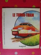 Le Turbo-train. Touret 1975. Avec Décalcomanies - Books, Magazines, Comics