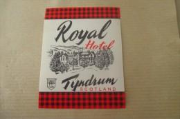 Etiquette D'hotel  Art Deco Pub HOTEL  ROYAL HOTEL TYNDRUM SCOTLAND - Etiquettes D'hotels