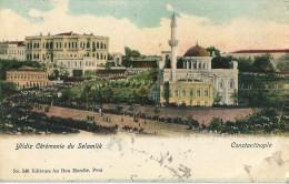CONSTANTINOPLE -   YILDIZ  Cérémonie  Du SELAMLIK  ( Voir Obliteration ) - Turkey