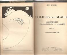 BOLIDES DES GLACES DE DAUVEN JEAN Editions Arthaud De 1945 Avec Frontiscipe Illustré De SAMIVEL - Sport