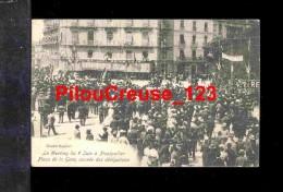 """34 Hérault - MONTPELLIER - """" Meeting Viticole Du 9 Juin 1907 - Place De La Gare - Arrivée Des Délégations """" - Montpellier"""
