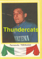 151 FERNANDO TERRUZZI ITALY ITALIA ITALIE ** VINTAGE TRADING CARD CYCLING ANCIENNE CHROMO CYCLISME WIELRENNEN COUREUR - Cyclisme
