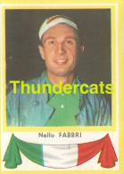 143 NELLO FABBRI ITALY ITALIA ITALIE ** VINTAGE TRADING CARD CYCLING ANCIENNE CHROMO CYCLISME WIELRENNEN COUREUR - Cyclisme