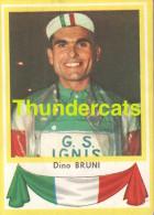 142 DINO BRUNI ITALY ITALIA ITALIE ** VINTAGE TRADING CARD CYCLING ANCIENNE CHROMO CYCLISME WIELRENNEN COUREUR - Cyclisme