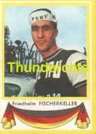 120 FRIEDHELM FISCHERKELLER GERMANY DEUTSCHLAND VINTAGE TRADING CARD CYCLING  CHROMO CYCLISME WIELRENNEN COUREUR - Cyclisme