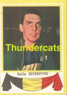 100 EMILE SEVEREYNS BELGIE BELGIQUE ** VINTAGE TRADING CARD CYCLING ANCIENNE CHROMO CYCLISME WIELRENNEN COUREUR - Cyclisme