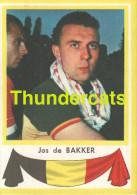 99 JOSEPH DE BAKKER  BELGIE BELGIQUE ** VINTAGE TRADING CARD CYCLING ANCIENNE CHROMO CYCLISME WIELRENNEN COUREUR - Cyclisme